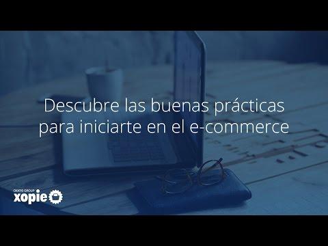 Descubre las buenas prácticas para iniciarte en el e-commerce
