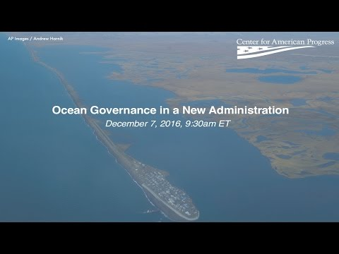 Ocean Governance in a New Administration