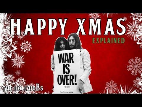 JOHN LENNON - HAPPY XMAS (WAR IS OVER) Explained