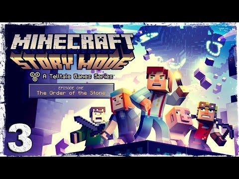Смотреть прохождение игры Minecraft Story Mode. #3: Нижний мир.