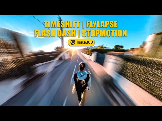Timeshift / Flylapse / Flash Dash / Stop Motion - Insta360 One X2 & One R