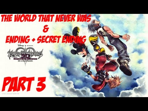 Kingdom Hearts 3D: Dream Drop Distance Playthrough Part 26 - The World That Never Was (Part 3 of 3)