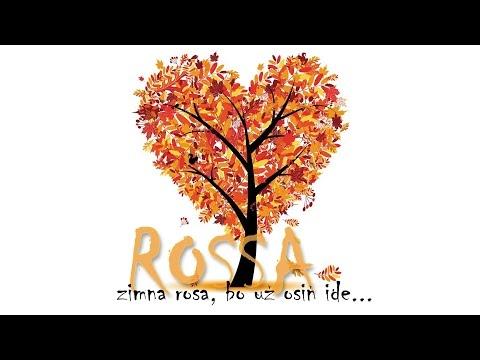 ROSSA - 01 Zimna rosa, bo už osiň ide