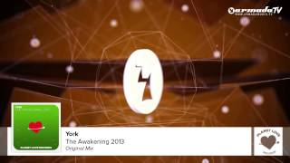 York  - The Awakening 2013 (Original Mix)