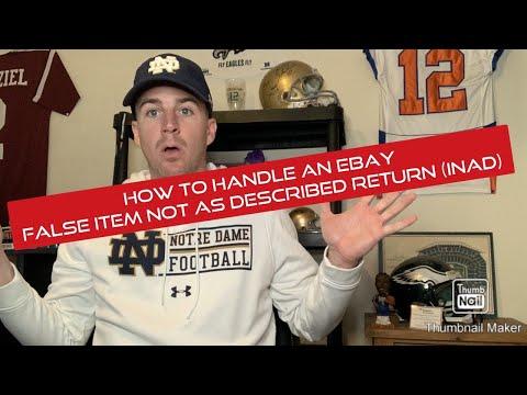How To Handle An EBay False Item Not As Described Return