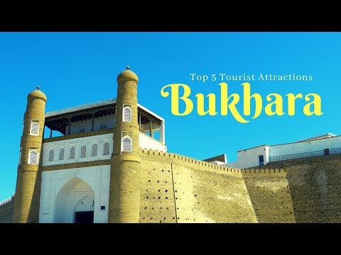 BUKHARA Travel Guide, Top 5 Tourist Attractions in Bukhara must visit !!!