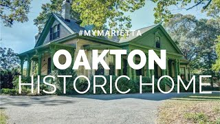History & Stories of Historic Oakton Property | #MyMarietta | Season 1 Episode 3