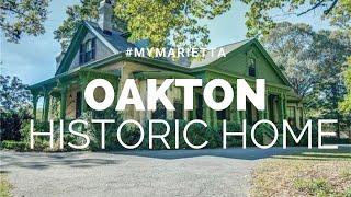 History & Stories of Historic Oakton Property | #MyMarietta | Season 1 Episode 3