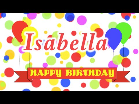 Happy Birthday Isabella Song