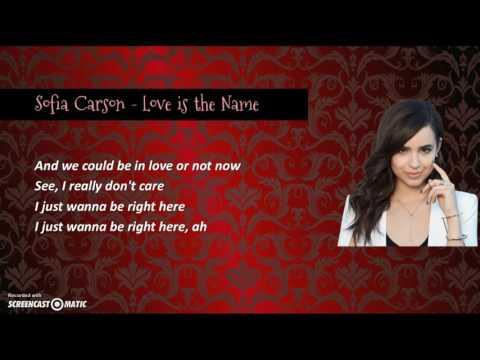 Sofia Carson - Love is the Name (Lyrics Video)