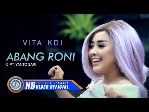 Vita KDI - Abang Roni ( Official Music Video ) [HD]