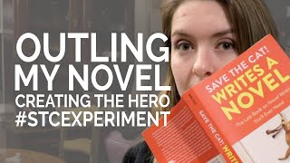 Outlining My Novel - Creating the Hero #STCexperiment