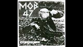 MOB 47 - War Victim Bootleg EP (FULL) 1993