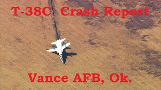 T 38C Crash Vance AFB Ok. Final Report