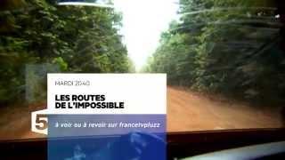 Bande-Annonce F5 - Les routes de l'impossible / Guyana