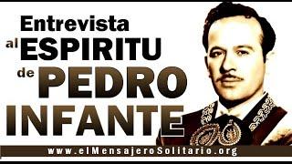 Entrevista al espíritu de Pedro Infante