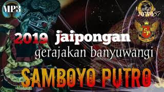 Download Mp3 Gerajakan Banyuwangi Cover Samboyo Putro