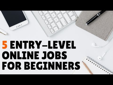 5 Work-From-Home Jobs For Beginners ($10-$30 Hour) 2019