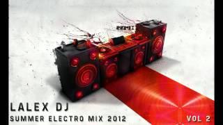 Electro Summer Mix Vol 2 - Lalex DJ