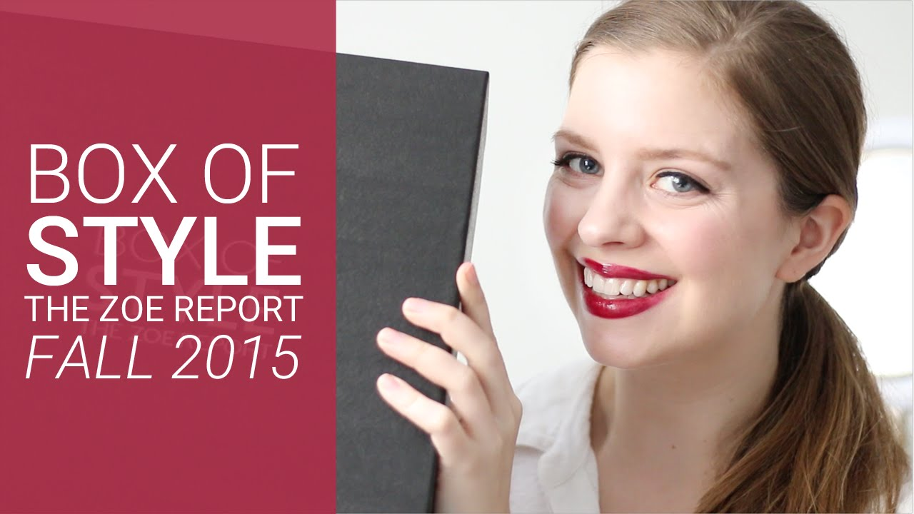 The Zoe Report Box Of Style Fall 2015 Unboxing Hellorigby