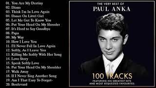 Paul Anka Greatest Hits Full Album - Paul Anka Best Of Playlist 2021