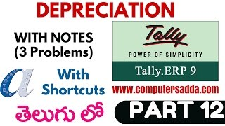 Tally Tutorials in Telugu- 12 (Depreciation)(www.computersadda.com)