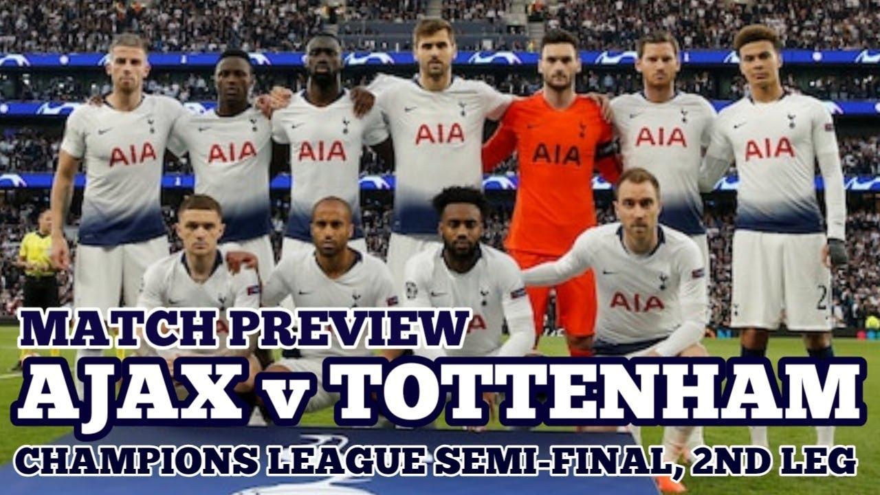 match preview  ajax v tottenham  champions league semi