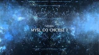 VIXEN -  Myśl co chcesz 2 (prod. Vixen Beatz) PARADOX EP
