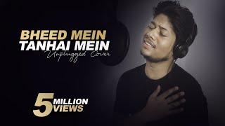 Download lagu Bheed Mein Tanhaai Mein - R Joy | Unplugged Cover | Udit Narayan | Emraan Hashmi