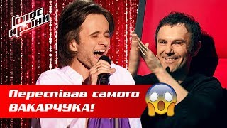 The Voice of Ukraine. The Best. VAKARCHUK's Top 20. The Voice of Ukraine 2019