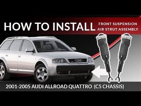 2001-2005 Audi Allroad Quattro C5 | How to Replace the Front Air Strut Suspension