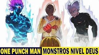 ONE PUNCH MAN | Os Monstros Nível Deus ou Quase...
