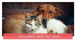 Pet Loss and Children