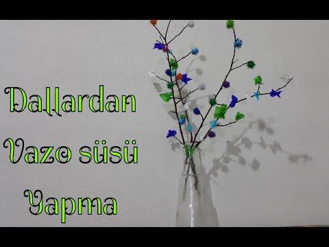 Ağaç Dallarından Vazo Süsleme Yapımı Nasıl Yapılır Youtube