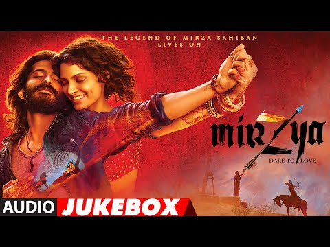 MIRZYA Full Movie Songs (Audio) Jukebox |...