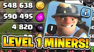 LEVEL 1 MINERS GET HUGE LOOT! - Let's Play TH10 - Clash of Clans