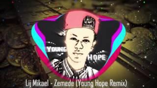 Lij Michael Faf - Zaraye yehun nege(Young Hope Remix)