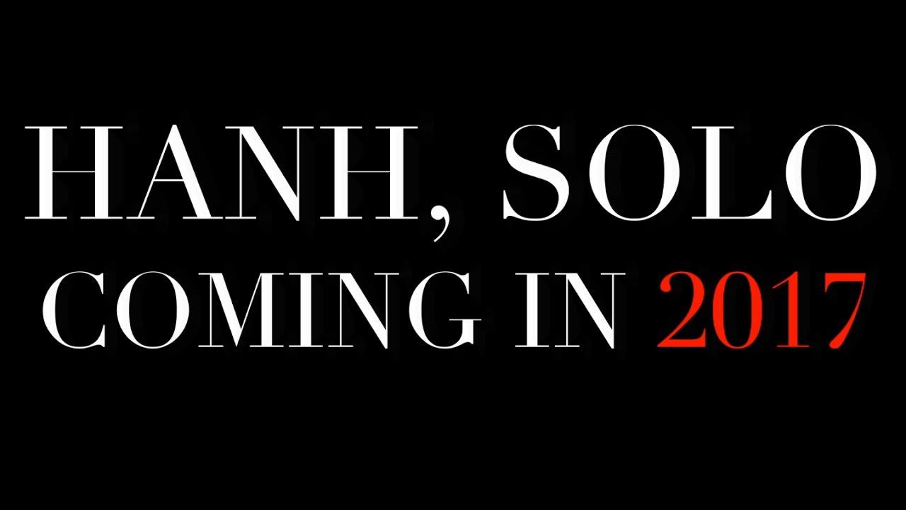 Download Hanh, Solo (Teaser Trailer)