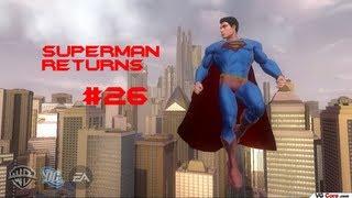 Let's Play Superman Returns Part 26- ENDGAME {Final}