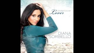 Diana Sorbello - Undercover Lover (Radio Version)