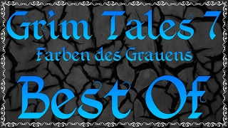 Gronkh - BEST OF: Grim Tales 7: Farben des Grauens
