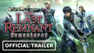 The Last Remnant Remastered Reveal Trailer   E3 2019