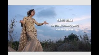 Download Lagu Neng Dila layung galunggung mp3