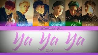 EXO - Ya Ya Ya [Easy Lyric]