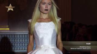 Показ    FLER, Wedding Days Belarus Fashion Week 2016