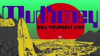Mudhoney - Kill Yourself Live