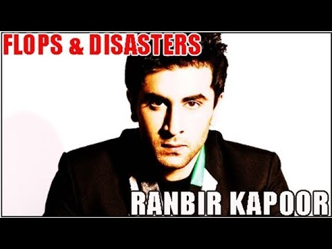 Ranbir Kapoor Flop Films List : Biggest Bollywood Flops & Disasters 🎥 🎬