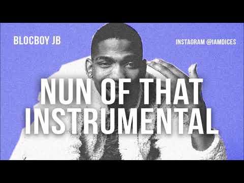 Blocboy Jb - Nun Of That ft. Lil Pump