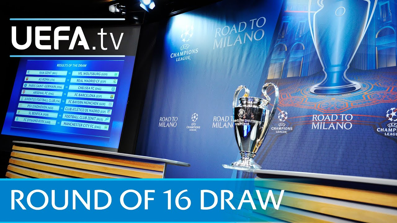 2015/16 UEFA Champions League round of 16 draw - YouTube