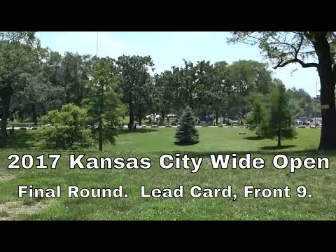 2017 Kansas City Wide Open  Final Round, Lead Card Front 9